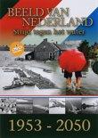 Beeld Van Nederland - Strijd Tegen Het Water