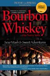 Bernie Lubbers - Bourbon Whiskey Our Native Spirit, 3rd Ed
