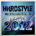 Hardstyle The Ultimate Collection Best Of 2012