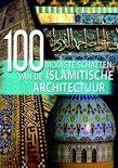 100 mooiste schatten van de Islamitische Architectuur