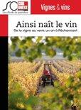 Emilie Drouinaud - Ainsi naît le vin
