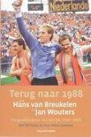 Terug Naar 1988 Met Hans Van Breukelen En Jan Wouters