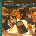Jeroen de Wit boek Wat is liturgische muziek? Paperback 9,2E+15