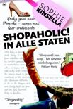 Shopaholic - Shopaholic in alle staten