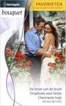 De broer van de bruid / Draaiboek voor liefde / Charmante hulp - Bouquet Favorieten 366, 3-in-1