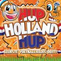 Hup Holland Hup - Voetballiedjes