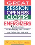 Great Session Openers, Closers and Energizers