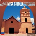 Ramirez: Misa Criolla, Navidad Nuestra / Jose Carreras