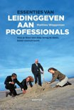 Essenties van leidinggeven aan professionals