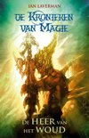 De kronieken van magie 1 - De heer van het woud
