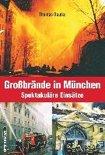 Großbrände in München