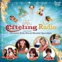 Efteling Radio Presenteert: Grootste Kids Hits & Mooiste Sprookjes