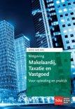 Educatieve wettenverzameling - Wetgeving makelaardij, taxatie en vastgoed 2016-2017