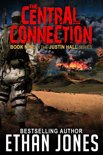 The Central Connection (Justin Hall # 9) - Part 2