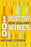 Michael Cooper - 100 Must-try New Zealand Wines
