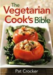 Vegetarian Cook'S Bible
