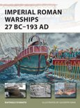 Imperial Roman Warships 27 BC–193 AD