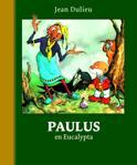 Paulus de Boskabouter Gouden Klassiekers 3 - Paulus en Eucalypta