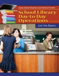 School Library Day-to-day Operations