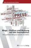 Blogs - Einfluss Und Wirkung Auf Den Journalismus