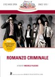 Romanzo Criminale (40 Years)