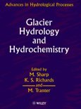 Glacier Hydrology and Hydrochemistry