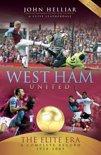 West Ham United: The Elite Era 1958-2009