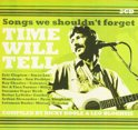 Time Will Tell - Songs We Shouldn't Forget
