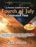 Patriotic Guidebook for the 4th of July Celebration Feast