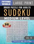 Sudoku Medium: Future World Activity Book - Sudoku medium difficulty for Senior, mom, dad Large Print (Sudoku Puzzles Book Large Prin