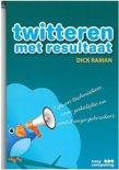 Twitteren met resultaat