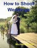 How to Shoot Weddings