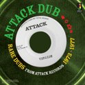 Attack Dub: Rare Dubs From Attack R