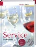 Service. Die Getränke - Wilhelm Gutmayer