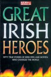 News of the World Great Irish Heroes