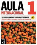 Aula Internacional 1 - Grammar and vocabulary companion