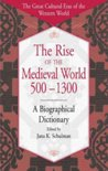 The Rise of the Medieval World 500-1300