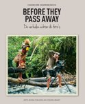 De leukste reisboeken: Before They Pass Away - Hannelore Vandenbussche (Nederlands)