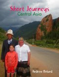 Short Journeys: Central Asia