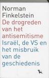 De drogreden van het antisemitisme, Israël, de VS en het misbruik van de geschiedenis