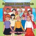 Everyone Needs Friends