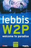 Lebbis - W2p Welcome To Paradise