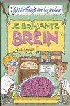 Waanzinnig om te weten - Je briljante brein