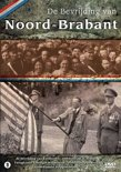De Bevrijding Van: Brabant