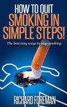 How to Quit Smoking: The Best Easy Ways to Stop Smoking (quit smoking tips, quit smoking naturally, benefits of quitting smoking)