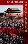 Ooggetuigen Van De Chinese Geschiedenis