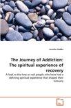 The Journey of Addiction