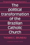 The Political Transformation of the Brazilian Catholic Church