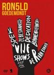 Ronald Goedemondt - 5 Shows