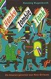 Honky zombie tonk - de blauwe geesten van new orleans